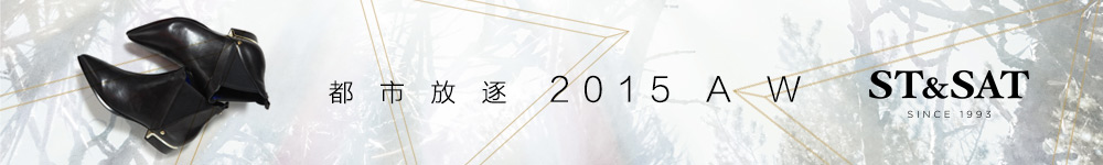 ST&SAT 15秋冬时尚 都市放逐